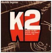 Absolute Beginner - K2