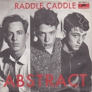 Abstract - Raddle Caddle / No More