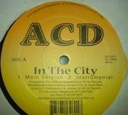 Acd - In The City/Mos Niggaz