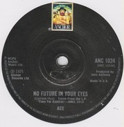 Ace - No Future In Your Eyes