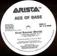 Ace Of Base - Cruel Summer (Remix)