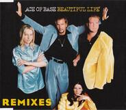 Ace Of Base - Beautiful Life (Remixes)
