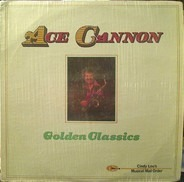 Ace Cannon - Golden classics
