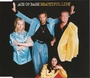 Ace Of Base - Beautiful Life