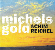Achim Reichel - Michels Gold (2 CD Luxus Edition Mit Live Konzert)