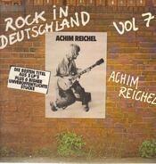 Achim Reichel - Rock In Deutschland Vol. 7