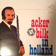 Acker Bilk And His Paramount Jazz Band - Acker Bilk In Holland