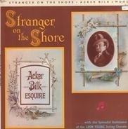 Acker Bilk With The Splendid Assistance Of The Leon Young String Chorale - Stranger on the Shore
