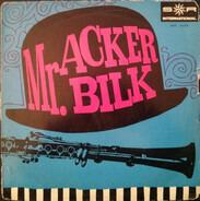 Acker Bilk - Mr. Acker Bilk