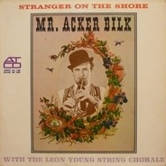 Acker Bilk With The Leon Young String Chorale - Stranger on the Shore