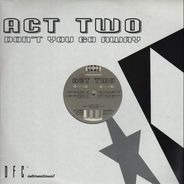 Act Two - Don't You Go Away