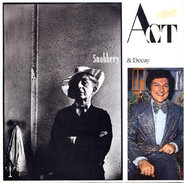 Act - Snobbery & Decay