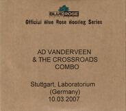 Ad Vanderveen & The Crossroads Combo - Stuttgart, Laboratorium (Germany) 10.03.2007