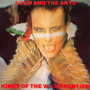 Adam & The Ants - Kings Of The Wild..