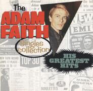 Adam Faith - The Adam Faith Singles Collection: His Greatest Hits