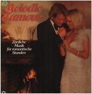 Adamo, Mantovani a.o. - Melodie d'amour - Zärtliche Musik für romantische Stunden