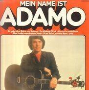 Adamo - Mein Name Ist Adamo