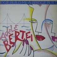 Adele Bertei - Build Me A Bridge