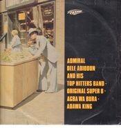 Admiral Dele Abiodun & His Top Hitters Band - Agba Wa Bura - Adawa King