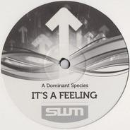 A Dominant Species - It's A Feeling