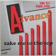 Advance - Take Me To The Top Remix '91