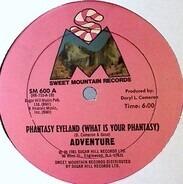 Adventure - Phantasy Eyeland (What Is Your Phantasy)