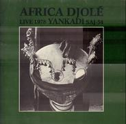 Africa Djolé - Yankadi