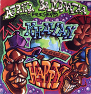 Afrika Bambaataa Presents: Khayan & The New World Power - Happy