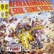 Afrika Bambaataa & Soulsonic Force - Renegades Of Funk