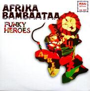 Afrika Bambaataa - Funky Heroes (Remixes)