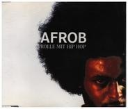 Afrob - Rolle Mit Hip Hop