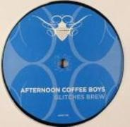 Afternoon Coffee Boys - GLITCHES BREW