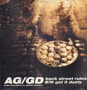 AG / The Ghetto Dwellas - Back Street Rules / Get It Dusty