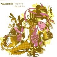 Agaric - The Third / Patrask Dos