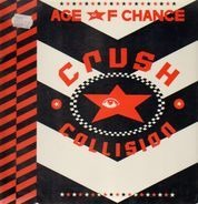 Age Of Chance - Crush Collision