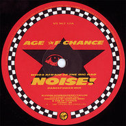 Age Of Chance - Who's Afraid Of The Big Bad Noise?