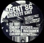 Agent 86 - Greatest Shit