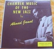 Ahmad Jamal - Chamber Music of the New Jazz