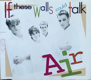 Air - If These Walls Could Talk