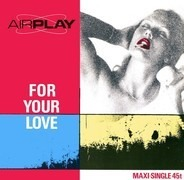 Airplay - For Your Love