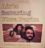 Airto Moreira Featuring Flora Purim - Brazilian Heatwave