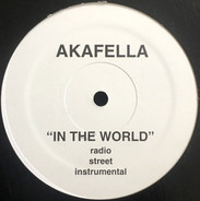 Akinyele - In Your Mouth / In The World