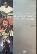 Al Di Meola , Jean-Luc Ponty , Stanley Clarke - Live At Montreux 1994