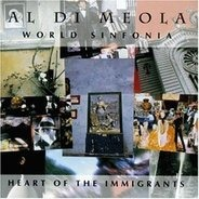 Al Di Meola - World Sinfonia - heart of the immigrants