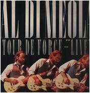Al Di Meola - Tour De Force - 'Live'