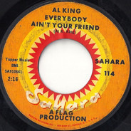 Al King - Everybody Ain't Your Friend / This Thing Called Love