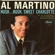 Al Martino - My Heart Would Know / Hush... Hush, Sweet Charlotte