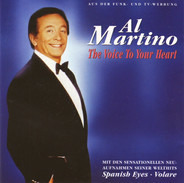 Al Martino - The Voice to Your Heart