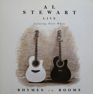 Al Stewart Live Featuring Peter White - Rhymes In Rooms