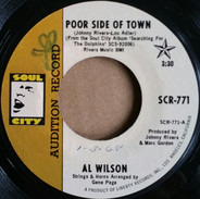 Al Wilson - Poor Side Of Town / The Dolphins